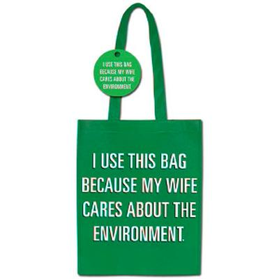 Click to get My Wife Cares About The Environment Shopping Bag