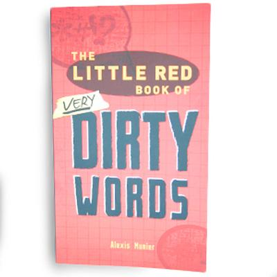 Click to get Little Red Book of Very Dirty Words